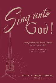 sing unto god easy anthems and sacred choruses for the mixed