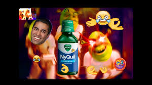Nyquil Meme - 1 year nyquil meme compilation youtube