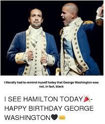 Washington Memes - i literally had to remind myself today that george washington was