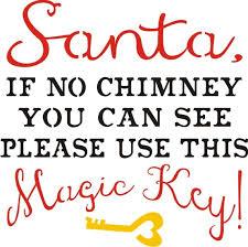 santa key santa if no chimney you can see use this magic key two
