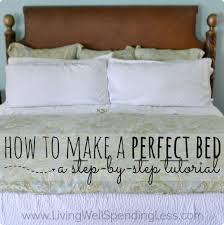how to make a bed how to make a perfect bed living well spending less
