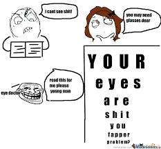 Eye Doctor Meme - troll eye doctor by kai kilpatrick meme center