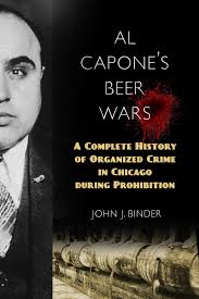 al capone u0027s beer wars a complete history of organized crime in