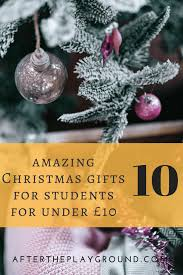 10 amazing christmas gifts for students for under 10 that you can