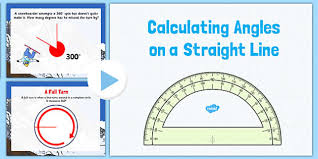 year 6 calculating angles on a straight line powerpoint angles