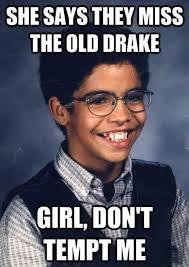 How To Make A Drake Meme - 11 best make fun of drake board images on pinterest drake funny