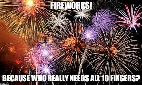 Fireworks Meme - happy 4th imgflip