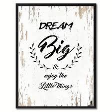 housewarming wedding gift idea dream big u0026 enjoy the little things inspirational quote saying
