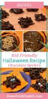 gourmet halloween treats kid friendly halloween recipe chocolate spiders home faith family