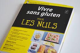 livre la cuisine pour les nuls livre vivre sans gluten pour les nuls concours