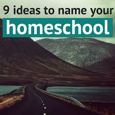 9 ideas to name your homeschool in kansas midwest parent educators