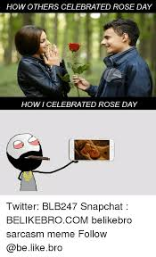 Er Memes - how others celebrated rose day er howi celebrated rose day twitter