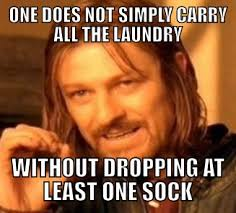 Carry On Meme - one does not simply carry all the laundry without dropping at least