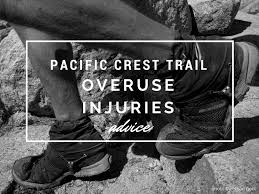 five tips to avoid lower limb overuse injury on the pct pacific