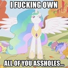 Princess Celestia Meme - damn it s good to be a gangsta princess celestia bow meme generator