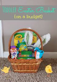 toddler easter basket ideas on a budget holiday ideas