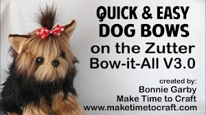 dog ribbon zutter bow it all v3 0 tutorial easy dog bows with really