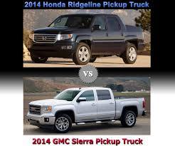 Truck Comparison 2014 Honda Ridgeline Vs 2014 Gmc Sierra Full
