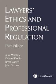 lexisnexis practice advisor lawyers u0027 ethics and professional regulation 3rd edition