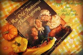 an fashioned thanksgiving louisa may alcott an fashioned thanksgiving