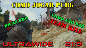 pubg 2560x1080 how to play pubg pro tips ultrawide 60fps 2560x1080 youtube