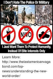 Military Police Meme - i don t hate the police or military police military humanity nwo