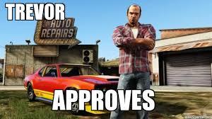 Trevor Meme - trevor approves weknowmemes generator