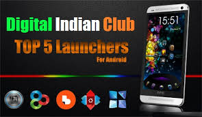 top launchers for android top best 5 android launcher of 2016 digital indian club