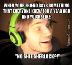 No Shit Memes - no shit sherlock by marremarre meme center