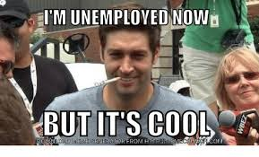 Awesome Meme Generator - i m unemployed now but it s cool meme generator from http memecrunc