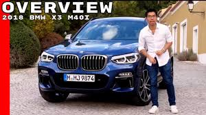 2018 bmw x3 m40i overview exterior interior u0026 test drive youtube