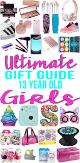 best gifts for 13 year old girls gift suggestions 13th birthday