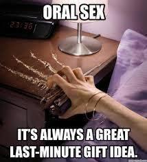 Great Sex Memes - the best oral sex memes memedroid