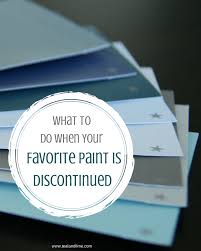 what to do when they discontinue your favorite paint of