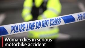Woman Dies And Man Is Seriously Injured After Motorbike Accident