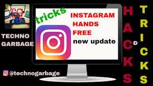 tutorial membuat instagram in my hand instagram update instagram hands free new update india