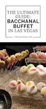 24 Buffet Pass Las Vegas by Best 10 Las Vegas Buffet Ideas On Pinterest Vegas Vacation Las
