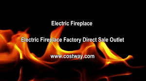 electric fireplace factory direct sale outlet youtube
