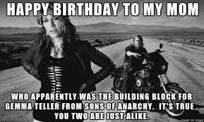 Soa Meme - sons of anarchy gemma birthday funny meme on imgur