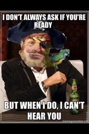 Pirate Memes - painty the pirate adviceanimals