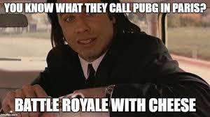pubg memes pubg in paris pubg