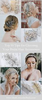 top 10 tips for choosing your bridal hair accessories hair comes