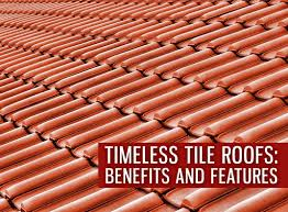 Tile Roof Types Timeless Tile Roofs Benefits And Features