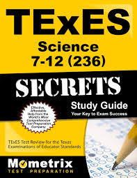 texes science 7 12 236 secrets study guide texes test review