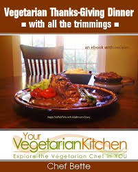 vegetarian thanksgiving entrees how to order vegetarian food at a mexican restaurant