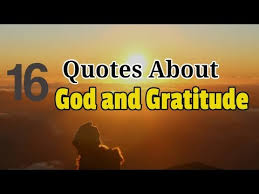 happy thanksgiving quotes 16 quotes about god and gratitude