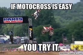 Motocross Meme - is easy