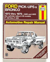 amazon com haynes repair manuals ford pick up u0026 bronco 73 79