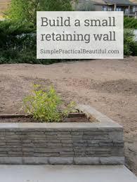 Small Garden Retaining Wall Ideas A Small Retaining Wall Retaining Walls Walls And Yards