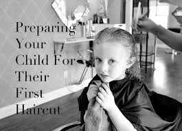 preparing your child for their first haircut